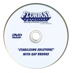 Kay Brooks Embroidery Stabilizing Solutions DVD