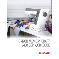 Janome Horizon Memory Craft 9450 QCP Workbook